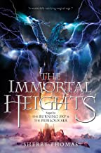 The Immortal Heights (The Elemental Trilogy Book 3)