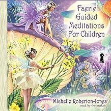 Faerie Guided Meditations for Children