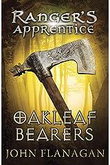 Oakleaf Bearers (Ranger's Apprentice Book 4) (English Edition) eBook Kindle