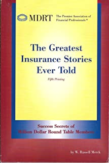 The Greatest Insurance Stories Ever Told