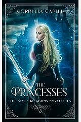 The Princesses (Seven Kingdoms Box Sets Book 3) Kindle Edition