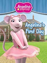 Angelina's First Day (Angelina Ballerina)