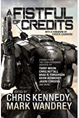 A Fistful of Credits: Stories from the Four Horsemen Universe (The Revelations Cycle Book 5) Kindle Edition