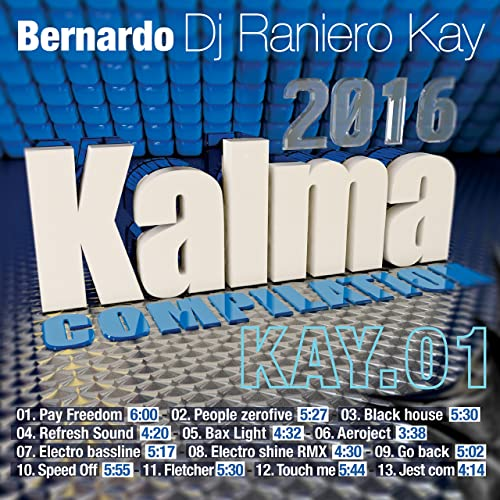 Kalma Kay01 By Bernardo Dj Raniero Kay On Amazon Music Amazoncom