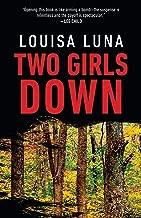 Two Girls Down: A Novel (An Alice Vega Novel Book 1)