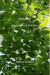 Mindful: Meditations & Zen Tales (English Edition) Format Kindle