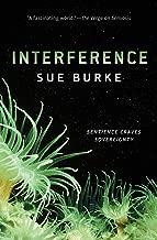 Interference: a novel (Semiosis Duology Book 2)