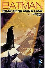 Batman: Road to No Man's Land Vol. 1 (Batman: No Man's Land) Kindle Edition