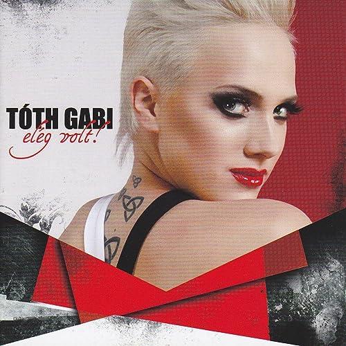 Elég Volt By Tóth Gabi On Amazon Music Amazon Com