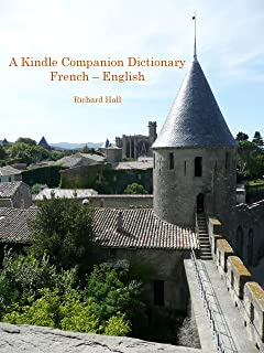 A Kindle Companion Dictionary:   French - English