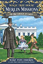 Abe Lincoln at Last! (Magic Tree House (R) Merlin Mission)