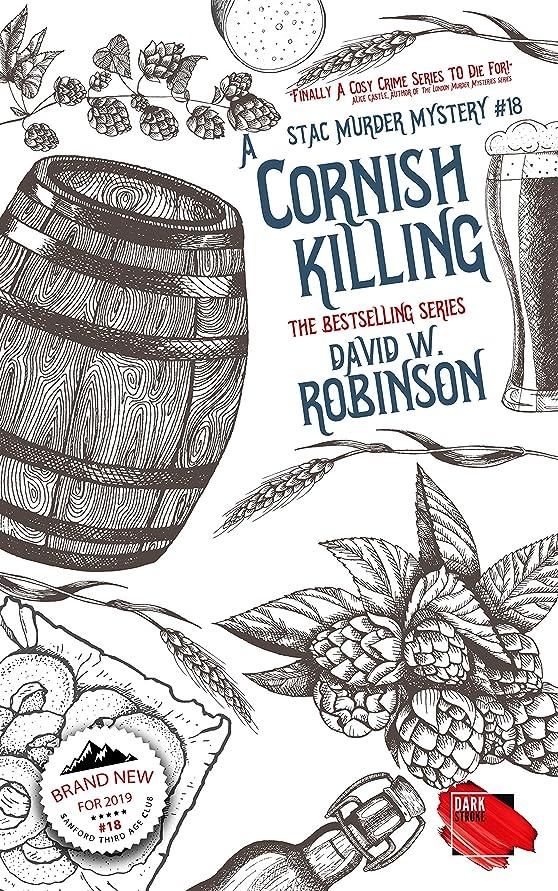 休憩するフルート素子A Cornish Killing (#18 - Sanford Third Age Club Mystery) (STAC - Sanford Third Age Club Mystery) (English Edition)