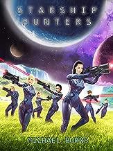 Starship Hunters (Book One)
