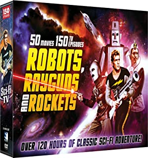 Robots, RayGuns, and Rockets - Film & TV Adventures