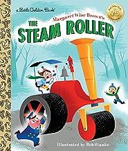 Margaret Wise Brown's The Steam Roller (Little Golden Book)