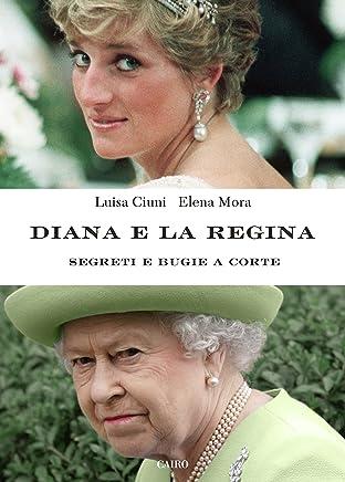Diana e la regina: Segreti e bugie a corte