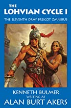 The Lohvian Cycle I (The Saga of Dray Prescot omnibus Book 11)