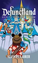 Defunctland: Guide to the Magic Kingdom