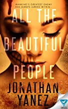 All The Beautiful People (A Dread Novel Book 1)