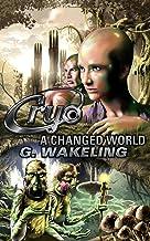 CRYO: A Changed World (CRYO, Book 2)