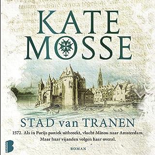 Stad van tranen: 1572. Als in Parijs paniek uitbreekt, vlucht Minou naar Amsterdam, maar haar vijanden volgen haar overal.