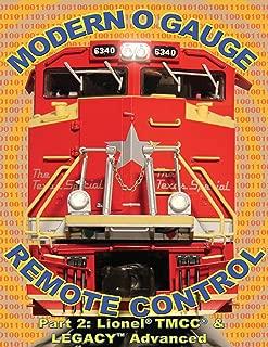 Modern O Gauge Remote Control Part 2: Lionel® TMCC® & LEGACY Advanced