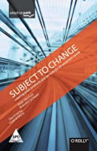 SUBJECT TO CHANGE CREATING GREAT PRODUCTS & SERVICES FRO AN UNCERTAIN WORLD