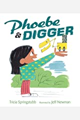 Phoebe and Digger Hardcover