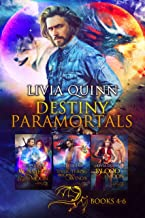 Destiny Paramortals (Books 4-6): Blame it on the Moon, Take These Broken Wings, Blood Moon