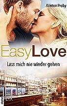 Easy Love - Lass mich nie wieder gehen (Boudreaux series) (German Edition)