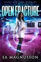 Open Fracture (Hedge Mage and Medicine Book 2)