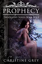 Prophecy (The Destiny Series Book 4) (English Edition)