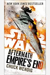 Empire's End: Aftermath (Star Wars) (Star Wars: The Aftermath Trilogy Book 3) Kindle Edition