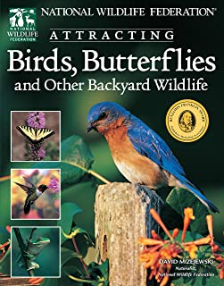National Wildlife Federation (R): Attracting Birds, Butterflies & Other Backyard Wildlife (Creative Homeowner)