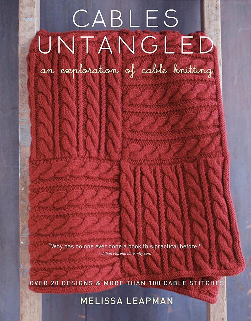 Cables Untangled: An Exploration of Cable Knitting bbt02858012