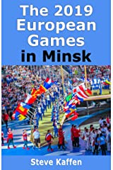 The 2019 European Games in Minsk Kindle Edition