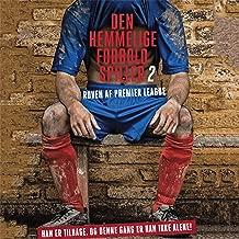 Røven af Premier League: Den hemmelige fodboldspiller 2