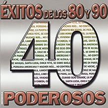 40 Éxitos de los 80 y 90 Poderosos