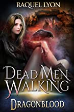 Dead Men Walking (Fosswell Chronicles) (Dragonblood Book 2) (English Edition)