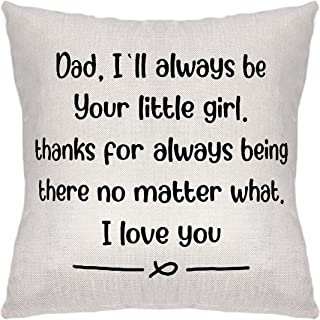 Funny Dad Throw Pillow Cover- Dad I'll Always Be Your Little Girl You Will Always Be My Hero Pillowcase, Dad Birthday Fath...