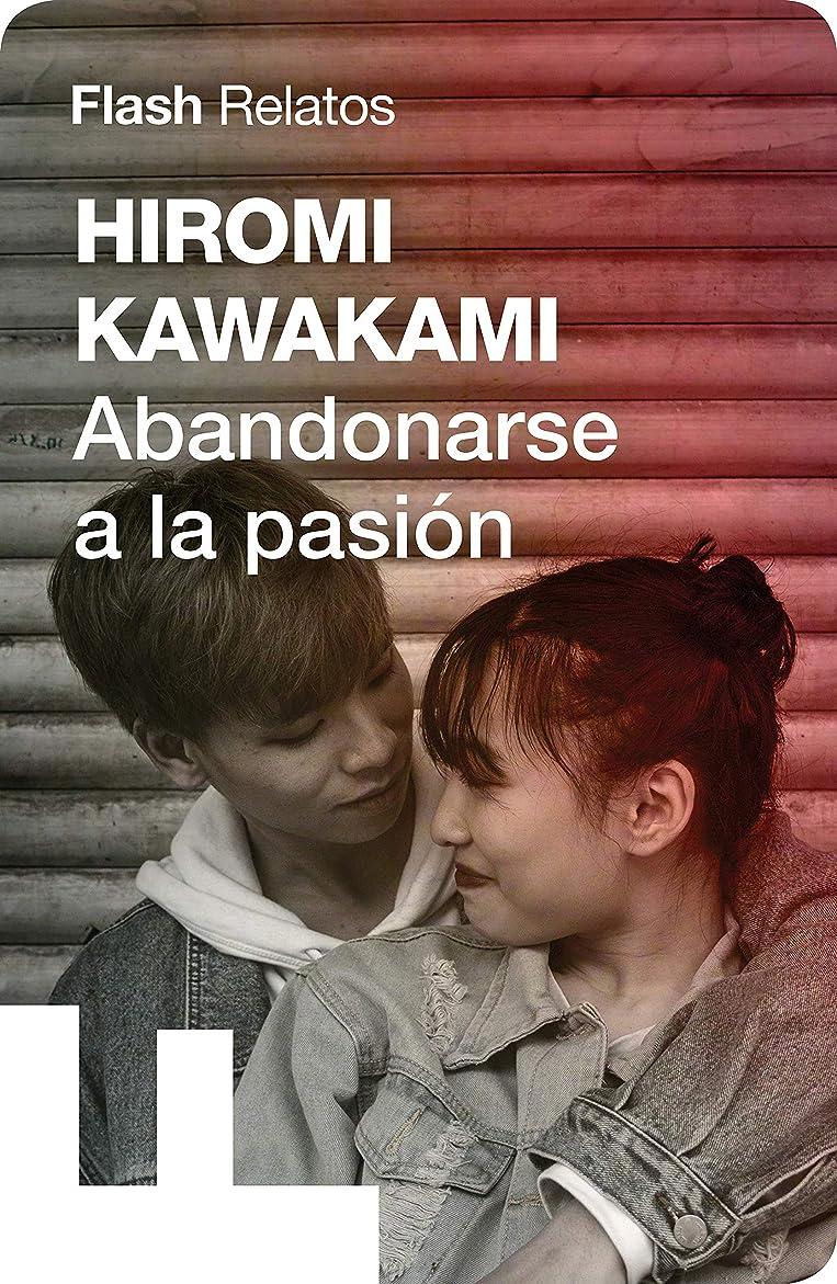 市の中心部放棄された所得Abandonarse a la pasión (Relato) (Spanish Edition)