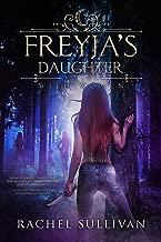 Freyja's Daughter (Wild Women Book 1) (English Edition)