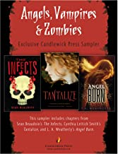 Angels, Vampires, and Zombies: Exclusive Candlewick Press Sampler
