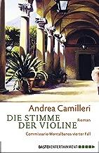Die Stimme der Violine: Commissario Montalbanos vierter Fall (German Edition)