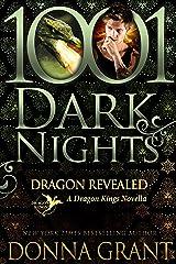 Dragon Revealed: A Dragon Kings Novella Kindle Edition