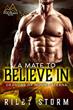 A Mate to Believe In (Dragons of Mount Aterna Book 2)