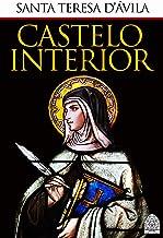 O CASTELO INTERIOR (Portuguese Edition)