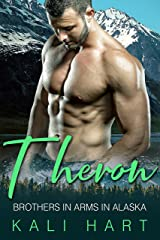 Theron: A Mountain Man Curvy Woman Romance (Brothers in Arms in Alaska Book 1) Kindle Edition