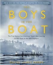 The Boys in the Boat (Young Readers Adaptation): The True Story of an American Team's Epic Journey to Win Gold at the 1936...