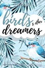Birds and Other Dreamers: Poems (new poetry Book 1)